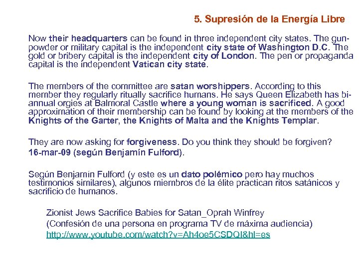 5. Supresión de la Energía Libre Now their headquarters can be found in three