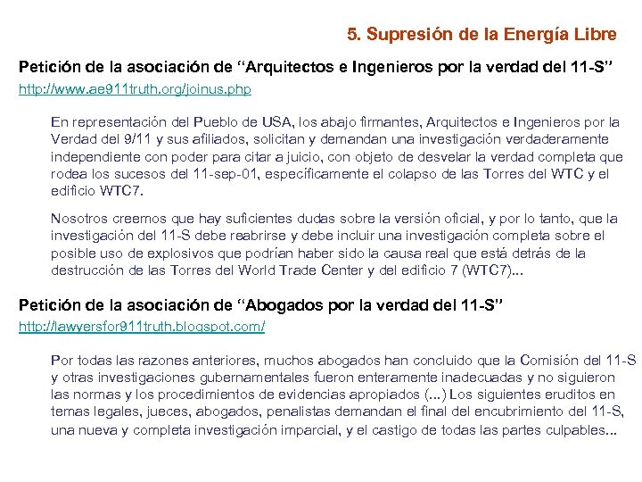 """5. Supresión de la Energía Libre Petición de la asociación de """"Arquitectos e Ingenieros"""