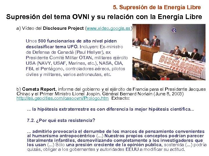 5. Supresión de la Energía Libre Supresión del tema OVNI y su relación con