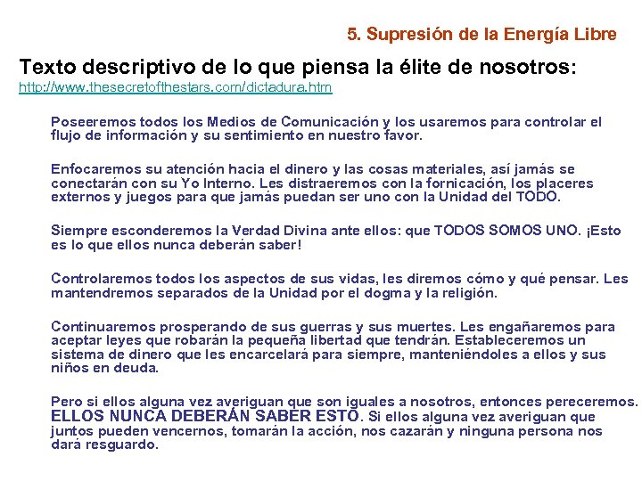 5. Supresión de la Energía Libre Texto descriptivo de lo que piensa la élite