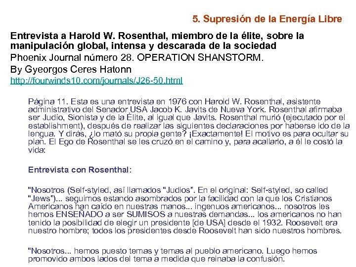 5. Supresión de la Energía Libre Entrevista a Harold W. Rosenthal, miembro de la