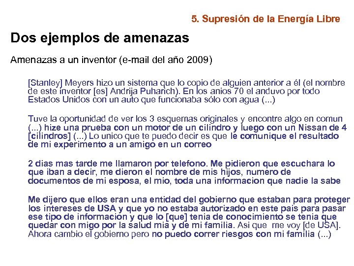5. Supresión de la Energía Libre Dos ejemplos de amenazas Amenazas a un inventor