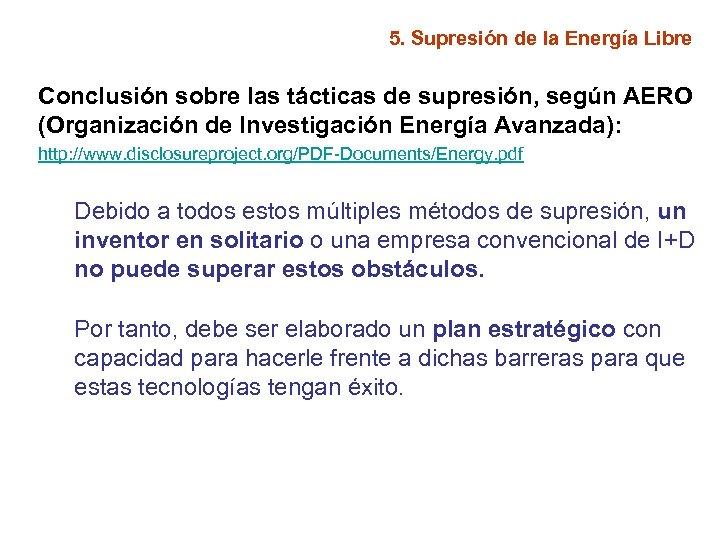 5. Supresión de la Energía Libre Conclusión sobre las tácticas de supresión, según AERO