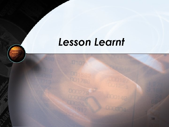 Lesson Learnt 38