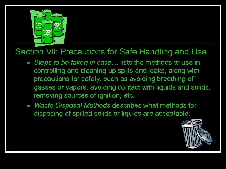 Section Vll: Precautions for Safe Handling and Use n n Steps to be taken