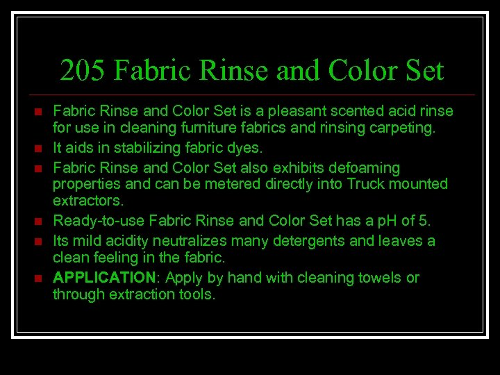 205 Fabric Rinse and Color Set n n n Fabric Rinse and Color Set