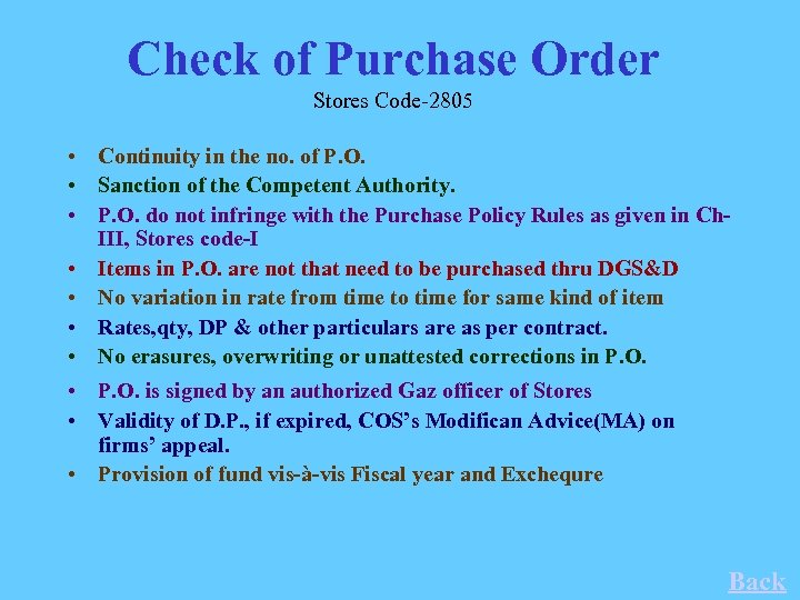 Check of Purchase Order Stores Code-2805 • Continuity in the no. of P. O.