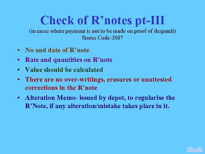 Check of R'notes pt-III (in cases where payment is not to be made on