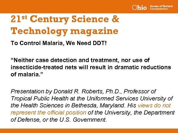 """21 st Century Science & Technology magazine To Control Malaria, We Need DDT! """"Neither"""