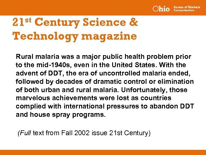 21 st Century Science & Technology magazine Rural malaria was a major public health