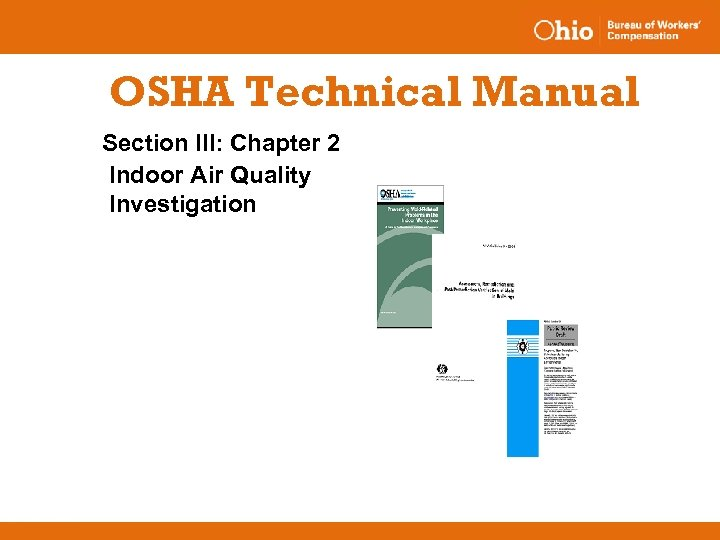 OSHA Technical Manual Section III: Chapter 2 Indoor Air Quality Investigation
