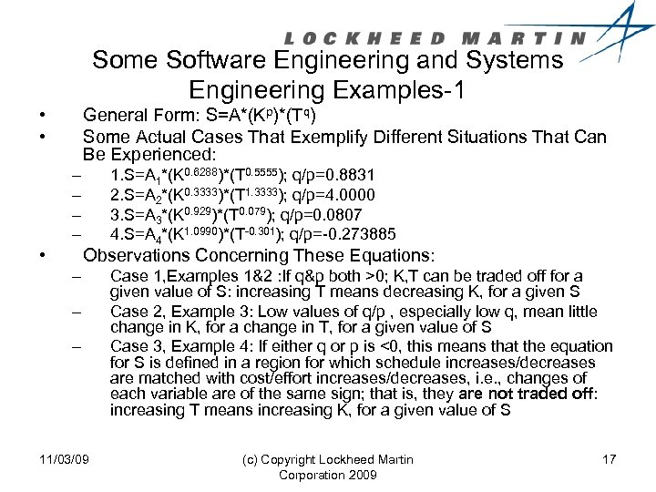 Some Software Engineering and Systems Engineering Examples-1 • • General Form: S=A*(Kp)*(Tq) Some Actual