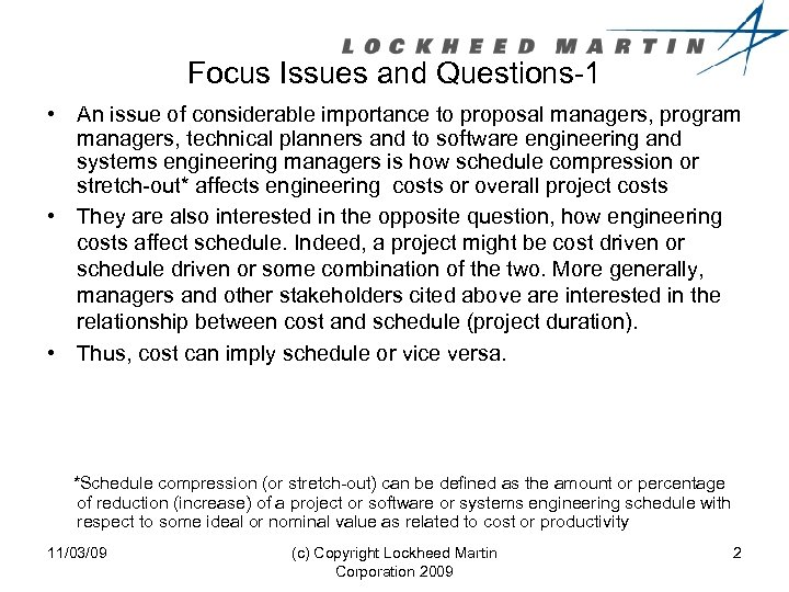 Focus Issues and Questions-1 • An issue of considerable importance to proposal managers, program