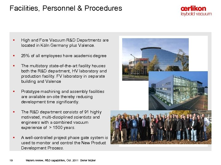 Facilities, Personnel & Procedures § § 25% of all employees have academic degree §