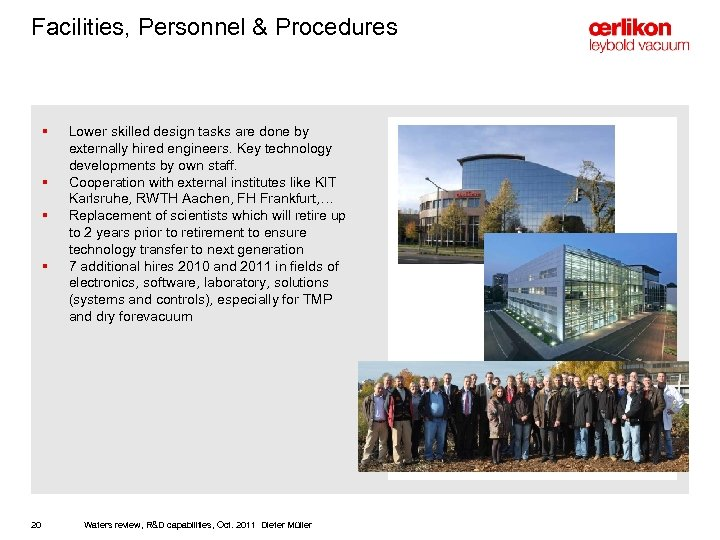 Facilities, Personnel & Procedures § § 20 Lower skilled design tasks are done by