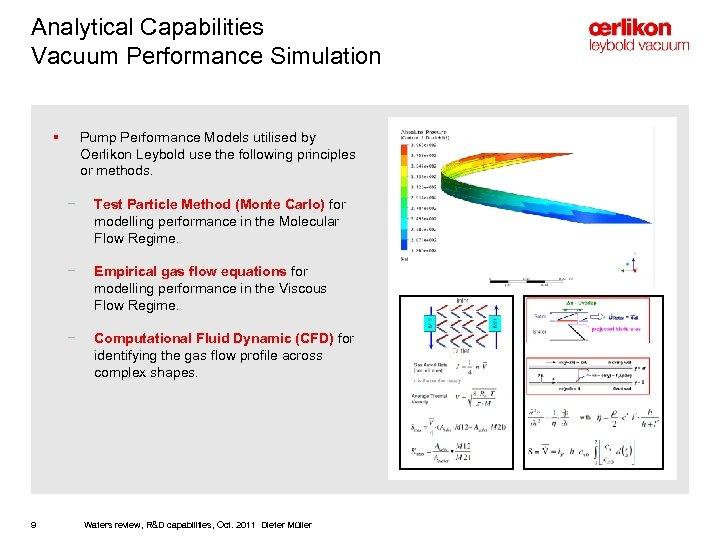Analytical Capabilities Vacuum Performance Simulation § Pump Performance Models utilised by Oerlikon Leybold use
