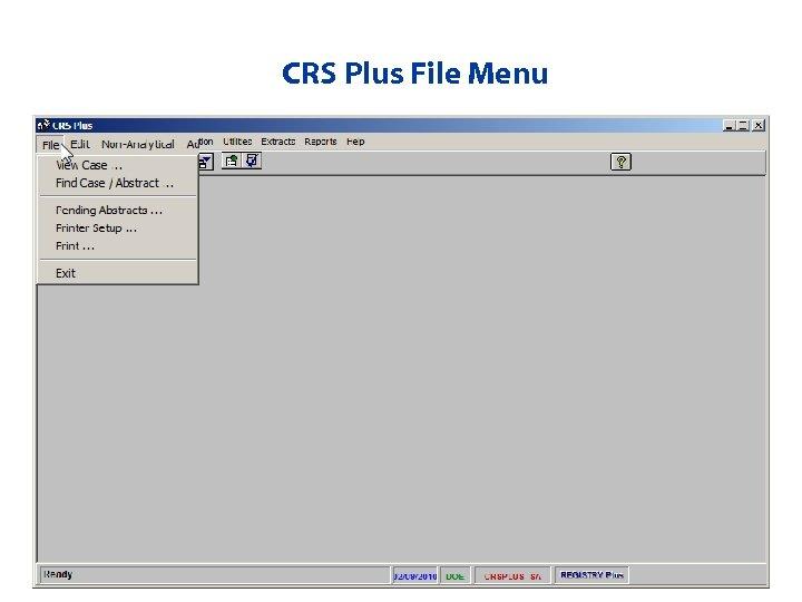 CRS Plus File Menu