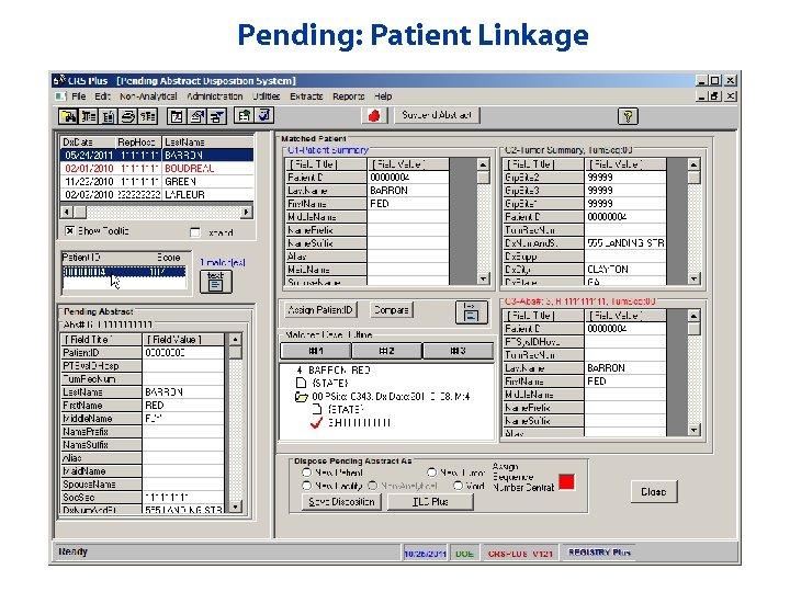 Pending: Patient Linkage