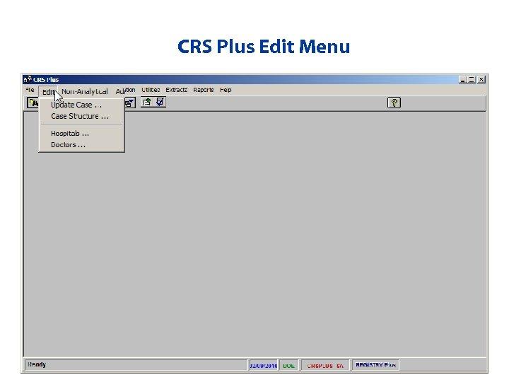 CRS Plus Edit Menu