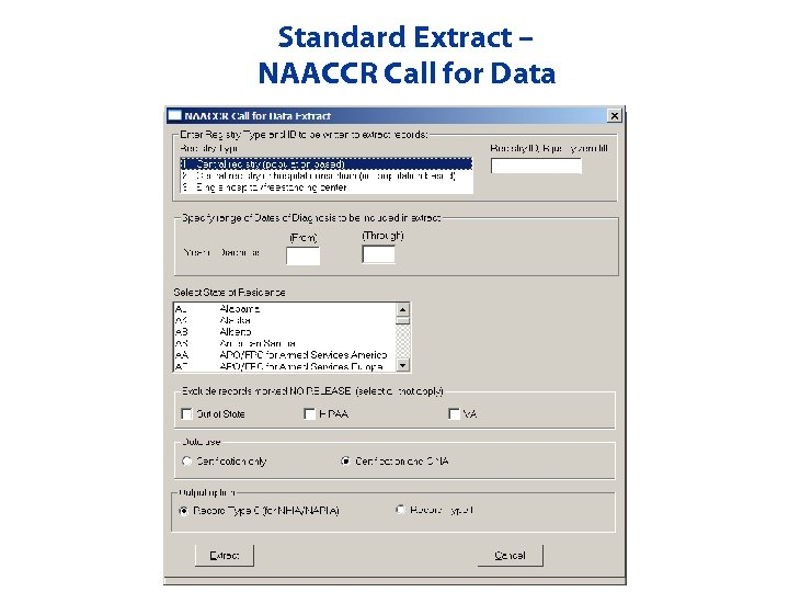 Standard Extract – NAACCR Call for Data
