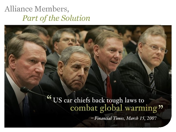Alliance Members, Part of the Solution 16
