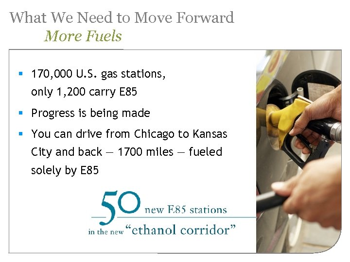 What We Need to Move Forward More Fuels § 170, 000 U. S. gas