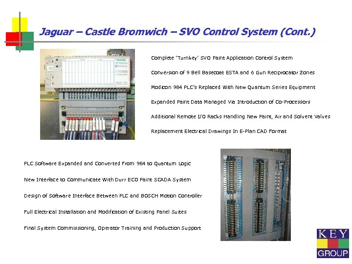 Jaguar – Castle Bromwich – SVO Control System (Cont. ) Complete 'Turnkey' SVO Paint
