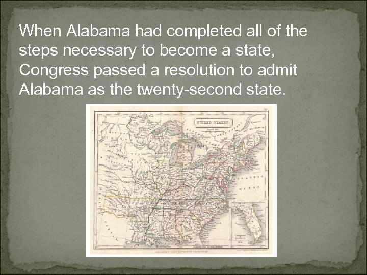 When Alabama had completed all of the steps necessary to become a state, Congress