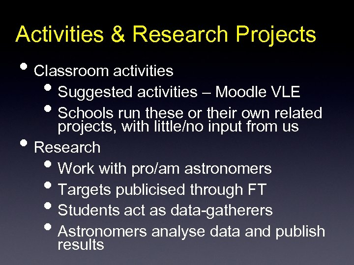 Activities & Research Projects • Classroom activities • Suggested activities – Moodle VLE •
