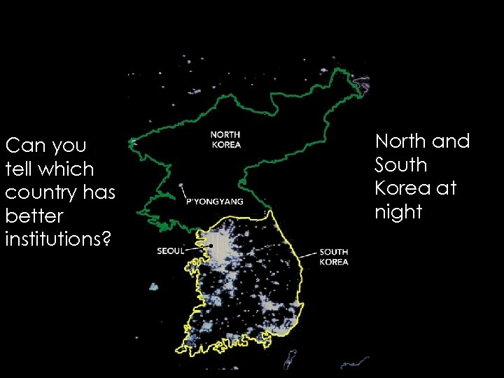 Can you tell which country has better institutions? North and South Korea at night
