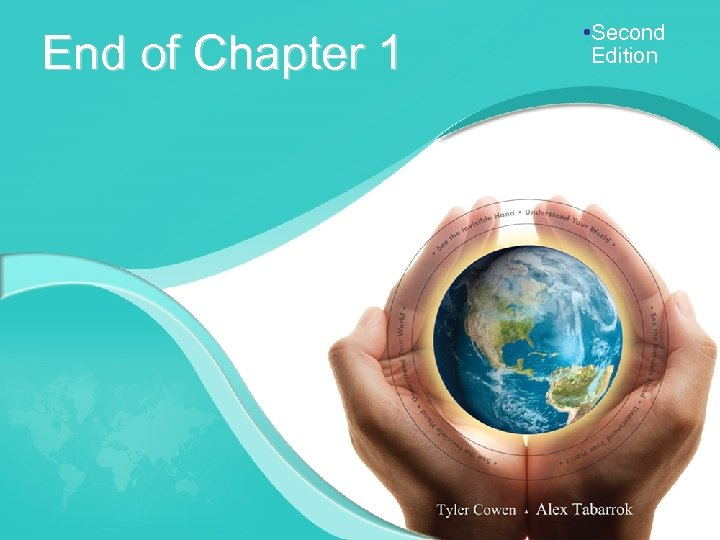 End of Chapter 1 • Second Edition