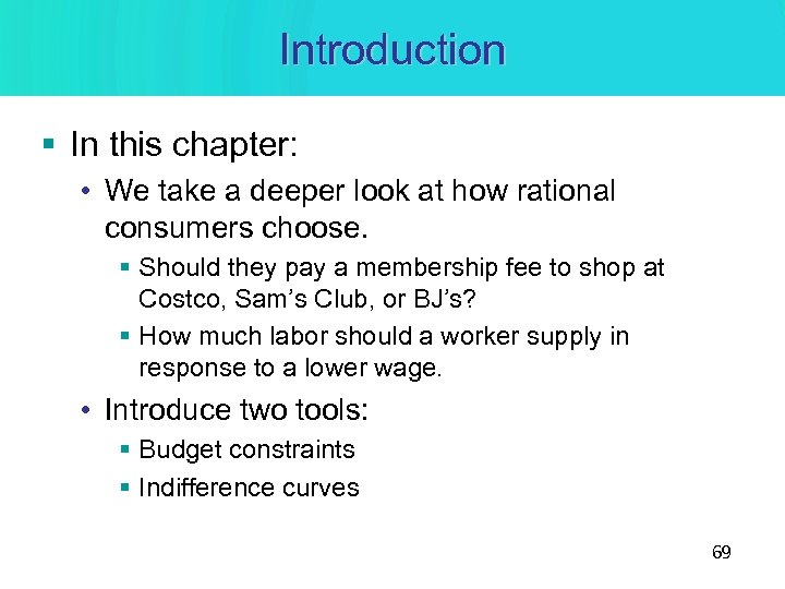 Introduction § In this chapter: • We take a deeper look at how rational