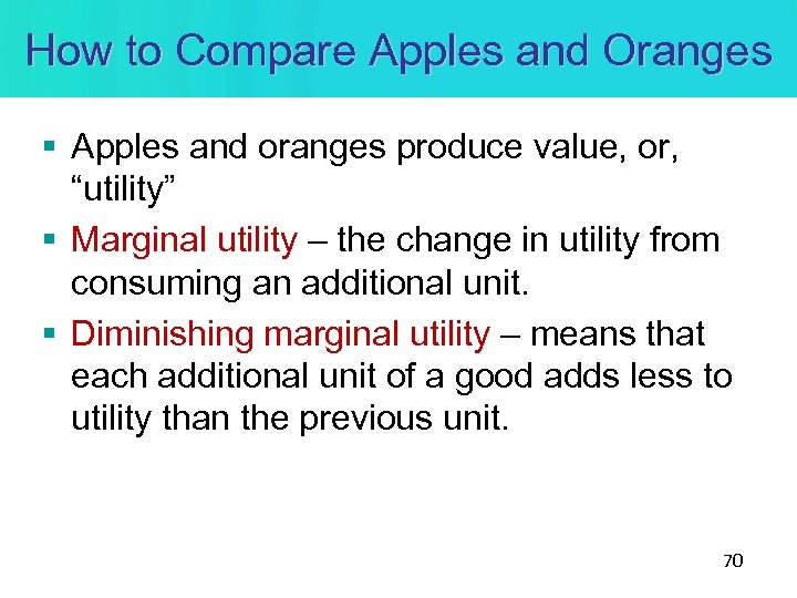 """How to Compare Apples and Oranges § Apples and oranges produce value, or, """"utility"""""""