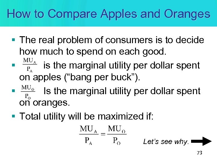 How to Compare Apples and Oranges § The real problem of consumers is to