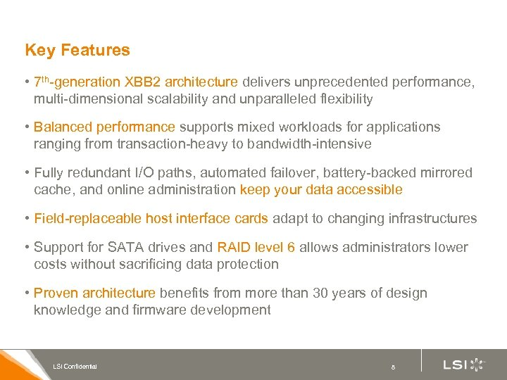 Key Features • 7 th-generation XBB 2 architecture delivers unprecedented performance, multi-dimensional scalability and