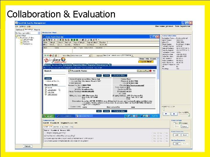 Collaboration & Evaluation October 10 -13, 2006 • San Diego California