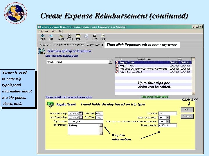 Create Expense Reimbursement (continued) Then click Expenses tab to enter expenses Screen is used