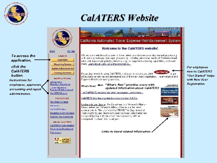 Cal. ATERS Website To access the application, click the Cal. ATERS button. Instructions for