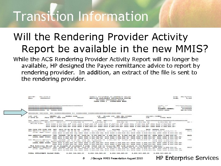 Transition Information Will the Rendering Provider Activity Report be available in the new MMIS?