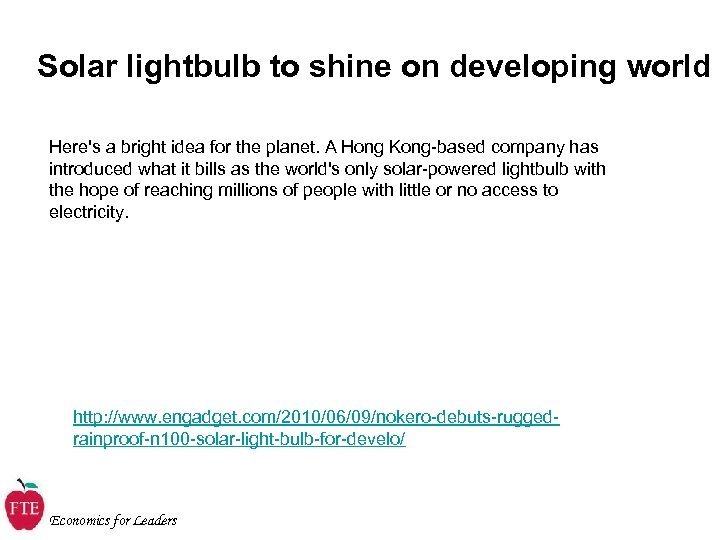 Solar lightbulb to shine on developing world Here's a bright idea for the planet.
