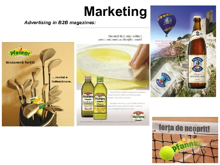 Marketing Advertising in B 2 B magazines: