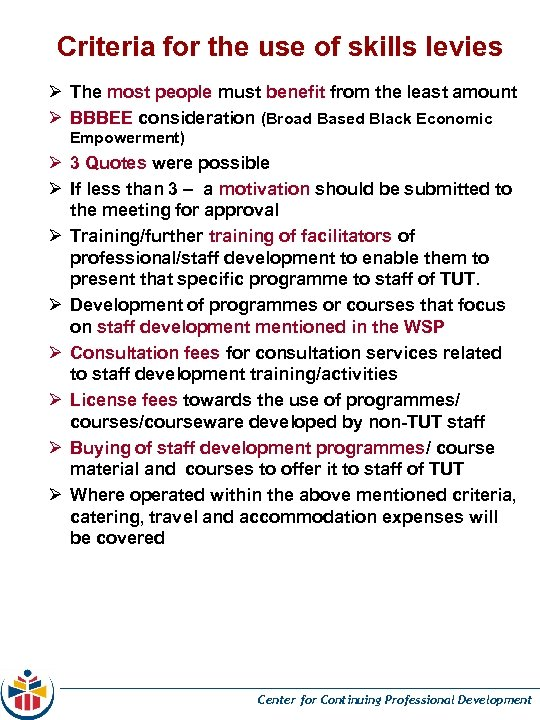 Criteria for the use of skills levies Ø The most people must benefit from