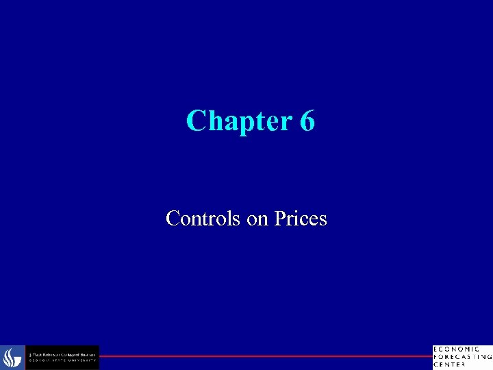 Chapter 6 Controls on Prices