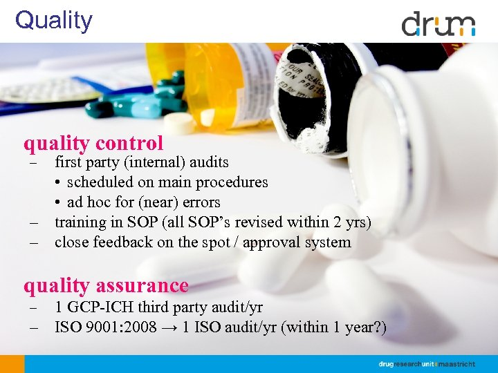 Quality quality control first party (internal) audits • scheduled on main procedures • ad