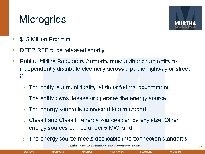Microgrids • $15 Million Program • DEEP RFP to be released shortly • Public