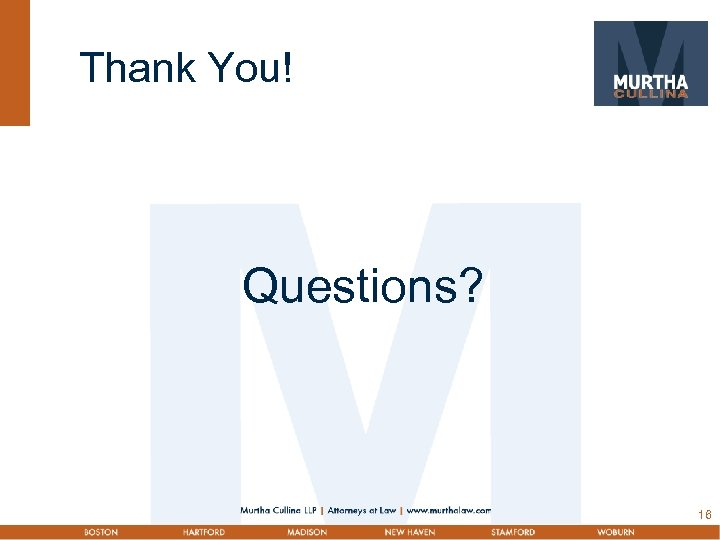 Thank You! Questions? 16