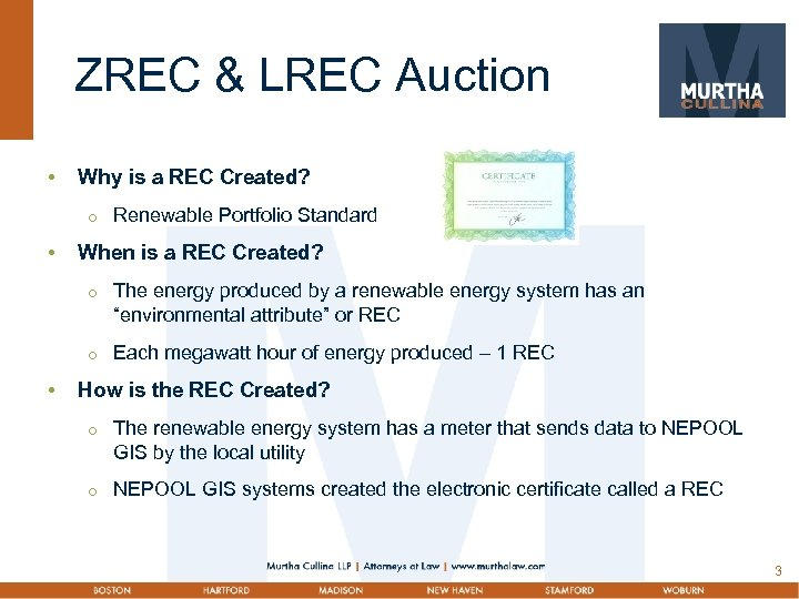 ZREC & LREC Auction • Why is a REC Created? • When is a