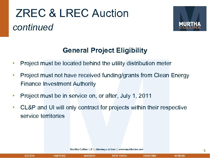 ZREC & LREC Auction continued General Project Eligibility • Project must be located behind