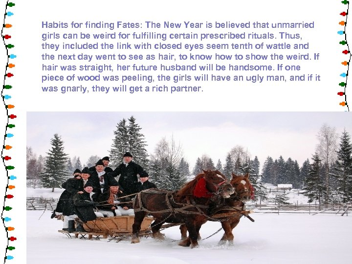 Habits for finding Fates: The New Year is believed that unmarried girls can be