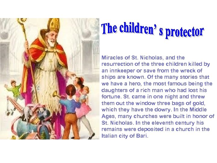 Miracles of St. Nicholas, and the resurrection of the three children killed by
